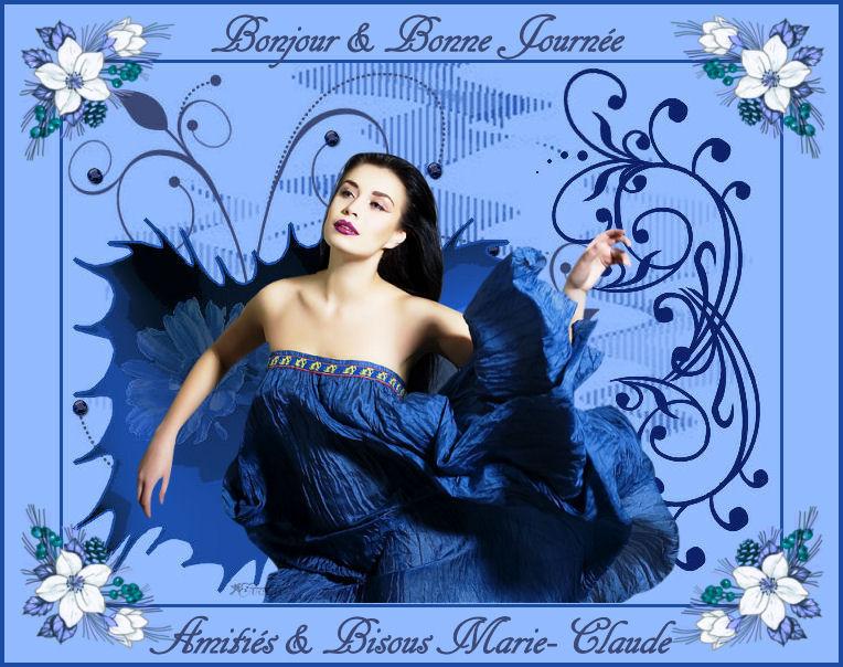 BONJOUR BONNE JOURNÉE MARIE-CLAUDE