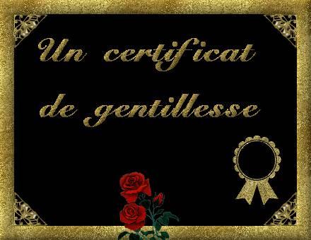 CERTIFICAT DE GENTILLESSE